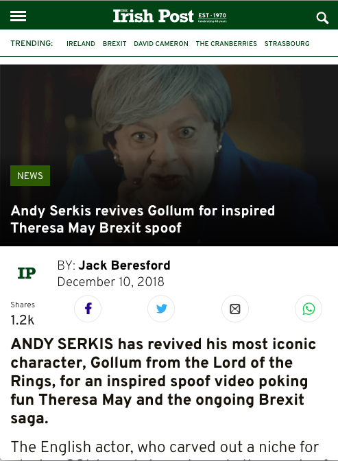 "Irish Post article titled ""Andy Serkis revives Gollum for inspired Theresa May Brexit spoof by Jack Beresford"