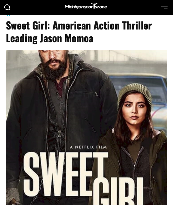"""Article titled """"Sweet Girl: American Action Thriller Leading Jason Momoa"""" with promotional image of Momoa & Merced."""